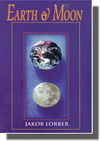 Jakob Lorber, Astrology, Natural Science, Earth, Moon, New Revelation,