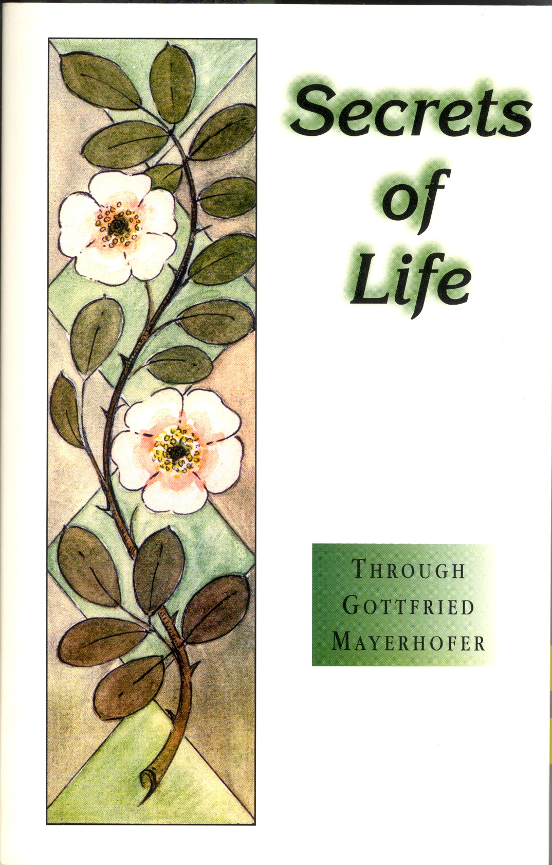 secrects of life, gottfried mayerhofer